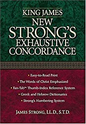 King James New Strong's Exhaustive Concordance