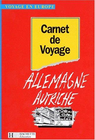 Carnet de voyage en Allemagne-Autriche, 5e-3e par Josette Calas
