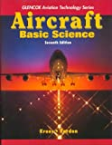 Aircraft Basic Science (Aviation Technology Series)