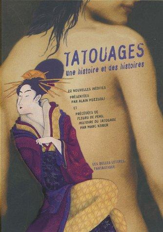 Tatouages : Une histoire et des histoires