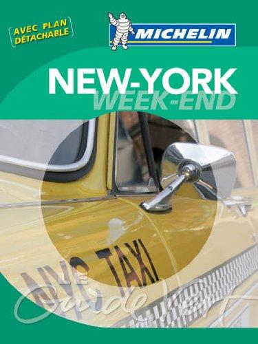 Guide Vert - NEW YORK WEEK-END (GUIDES VERTS/GROEN MICHELIN)