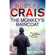 The Monkey's Raincoat: The First Cole & Pike novel (Cole and Pike Book 1)