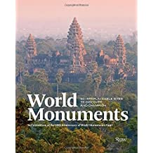 World Monuments: 50 Irreplaceable Sites To Discover, Explore, and Champion by Andre Aciman (2015-09-29)