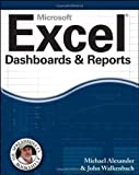 Excel Dashboards and Reports (Mr. Spreadsheet's Bookshelf) by Alexander, Michael, Walkenbach, John (2010)