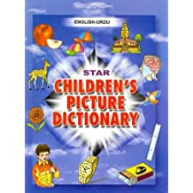 Star Children's Picture Dictionary: English-Urdu - Script and Roman - Classified - With English Index by Babita Verma (31-Dec-1998) Hardcover