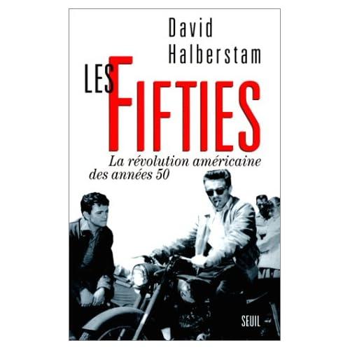 Les Fifties. La révolution américaine des années 50