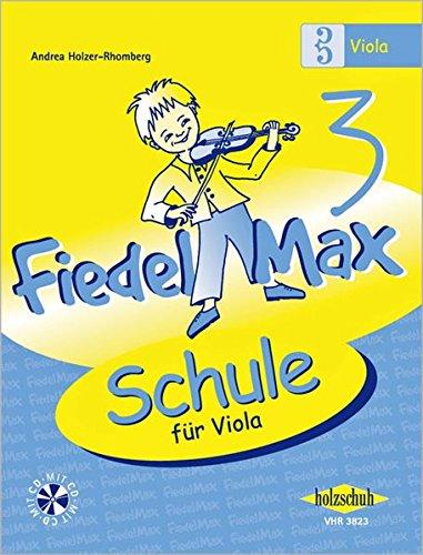 Fiedel Max - Schule für Viola, Band 3, mit CD