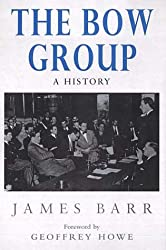The Bow Group: A History