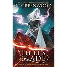 Thief's Blade: Volume 1 (Magic of Dimmingwood)