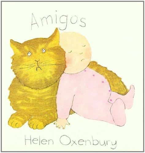 Amigos (LIBROS DEL CHIQUITIN) por Helen Oxenbury