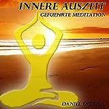 Innere Auszeit: Gefuehrte Meditation
