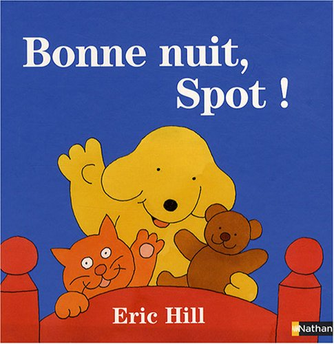 Bonne nuit, Spot !
