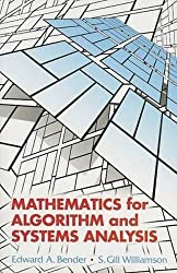 Mathematics for Algorithm and Systems Analysis (Dover Books on Mathematics) by Edward A. Bender (2011-11-24)