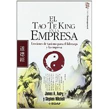Tao Te King En La Empresa, El (Psicología y Autoayuda)
