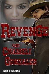 Revenge and Chameli Gonzales (The revenge sequels Book 1)
