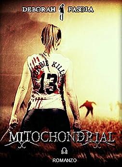 Mitochondrial di [Fasola, Deborah]
