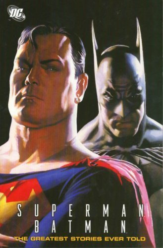 Superman Batman The Greatest Stories Ever Told by Various (2007) Paperback