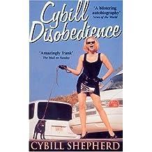 Cybill Disobedience by Shepherd, Cybill (April 5, 2001) Paperback