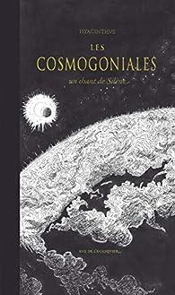 Les Cosmogoniales - un Chant de Silene par  Hyacinthus