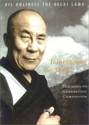 Transforming the Mind: Teachings on Generating Compassion by Dalai Lama (2003) Paperback