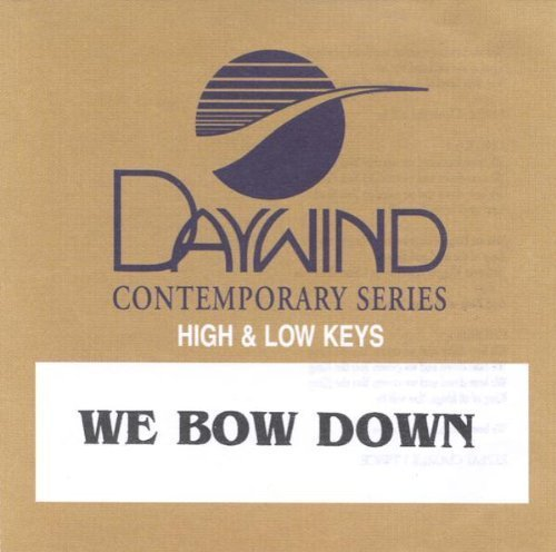 We Bow Down [Accompaniment/Performance Track] by Twila Paris (2009-05-01) -