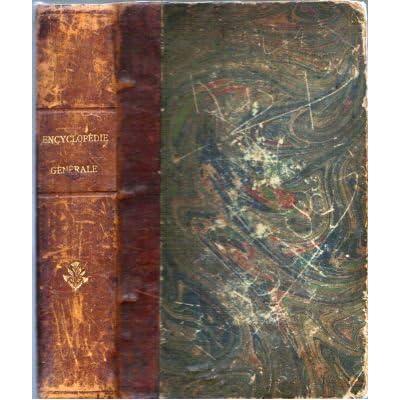 Encyclopédie générale du xix° siècle - manuel du citoyen français - guide infaillible pour les affaires civiles et commerciales in-8° rel. percaline noire 720 pp. 1, 092 kg