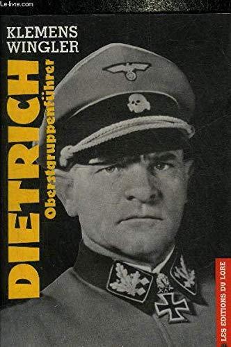 Oberstgruppenführer Sepp Dietrich par Klemens Wingler