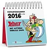 Mit Asterix durchs Jahr: Postkartenkalender 2016 n.Chr.