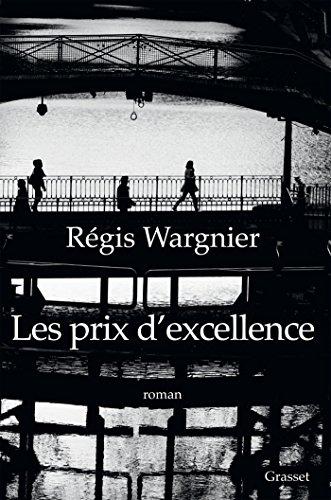 Les prix d'excellence : roman