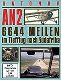 AN2 Antonov - 6644 Meilen im Tiefflug nach Südafrika