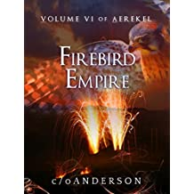 Aerekel Volume VI:  Firebird Empire