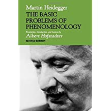 The Basic Problems of Phenomenology (Studies in Phenomenology and Existential Philosophy) by Martin Heidegger (1982-12-12)