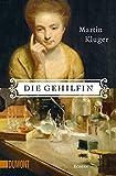 Die Gehilfin: Roman (Taschenbücher)