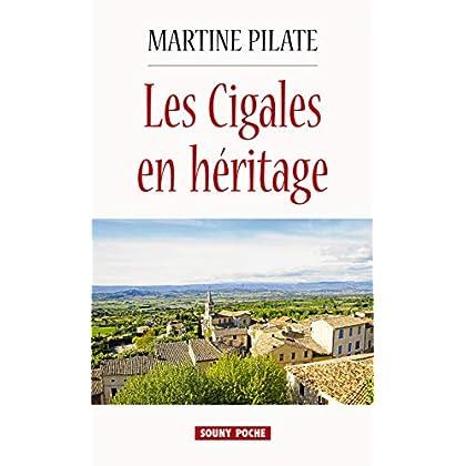 Les Cigales en héritage: Un roman à la recherche de soi-même (ROMAN POCHE)