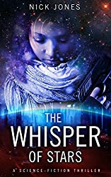 The Whisper of Stars: A science-fiction thriller (Hibernation Series Book 1) (English Edition)