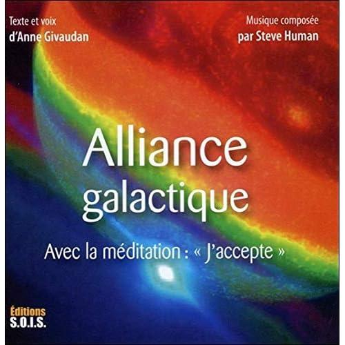 Alliance galactique - Avec la méditation : 'J'accepte' - Livre audio