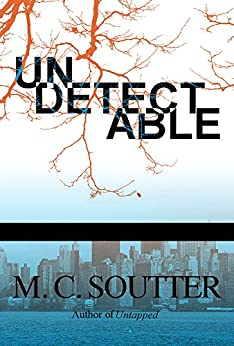Undetectable (Great Minds Thriller Book 2) (English Edition) von [Soutter, M. C.]