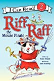 Riff Raff the Mouse Pirate (I Can Read Level 2)