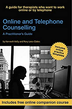Online and Telephone Counselling: A Practitioner's Guide (English Edition)