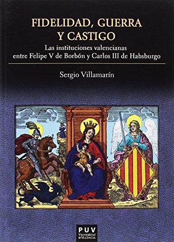 Fidelidad, guerra y castigo por Sergio Villamarín Gómez