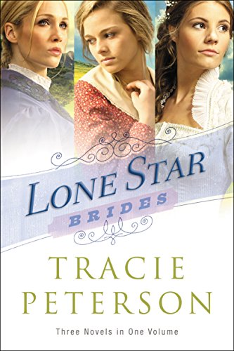 Download E Book For IPad Lone Star Brides By Tracie Peterson