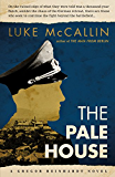 The Pale House: The Sequel to The Man from Berlin