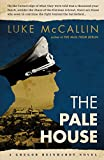 The Pale House (Gregor Reinhardt Book 2) by Luke McCallin