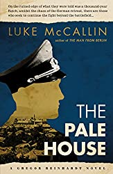 The Pale House: The Sequel to The Man from Berlin (A Gregor Reinhardt Novel Book 2)
