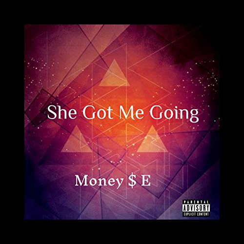 She Got Me Going [Explicit]