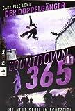 Countdown 365 - Der Doppelgänger: Band 11