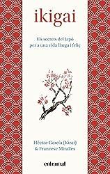 Ikigai (Entramat assaig i divulgació) (Catalan Edition)