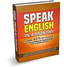 Speak English in 4 Months: Learn 65% of English Vocabulary,  Speak with Native American Pronunciation & 15 Grammar Hacks: BONUS: 700 FLASHCARD Pronunciation ... English, American English, Native Speaker)