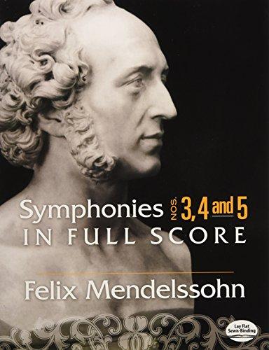 Felix Mendelssohn: Symphonies 3, 4 and 5 In Full Score por Felix Mendelssohn