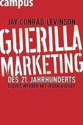 Guerilla Marketing des 21. Jahrhunderts: Clever werben mit jedem Budget